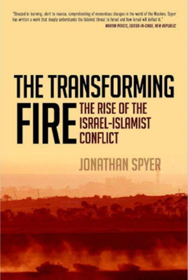 "CiF Watch interview with Jonathan Spyer, author of ""The Transforming Fire: The Rise of the Israel-Islamist Conflict"""