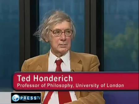 UK philosopher Ted Honderich repeats his Guardian refrain that Palestinians have the right to murder Israelis