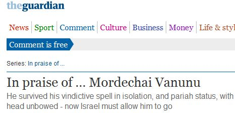 Guardian continues to champion the 'cause' of convicted Israeli traitor, Mordechai Vanunu
