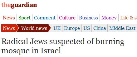 Radical Jews vs. Radical Bombs: Contrasting Guardian emphases when reporting acts of terror