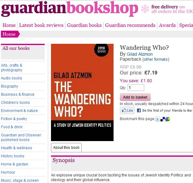 Guardian changes course & (permanently) removes Gilad Atzmon's book from their online shop