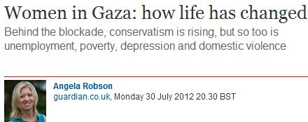 Angela Robson and the Guardian whitewash domestic violence in Gaza.