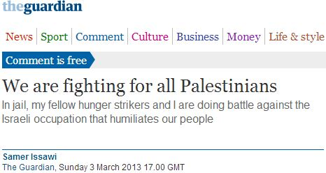 Guardian provides forum for Palestinian terrorist Samer al-Issawi
