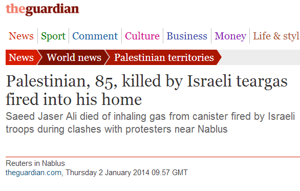 Guardian improves original headline to story on ALLEGED 'Israeli tear gas' fatality