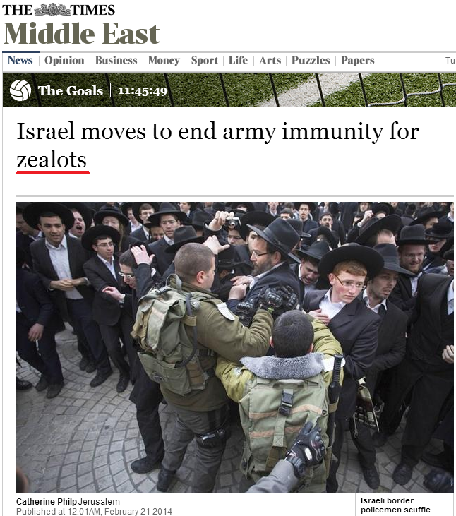 CiF Watch prompts revision to Times headline referring to Haredi Jews as 'Zealots' (Updated)