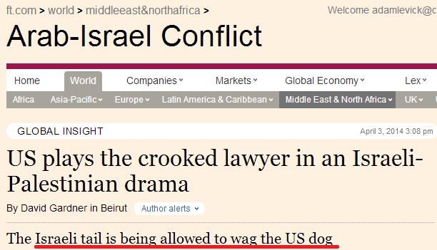 Financial Times or Electronic Intifada?  'Serious' UK paper descends to agitprop