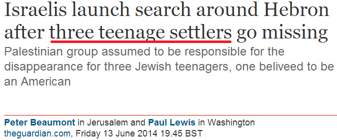 CiF Watch prompts correction to Guardian characterization of abducted boys as 'teen settlers'