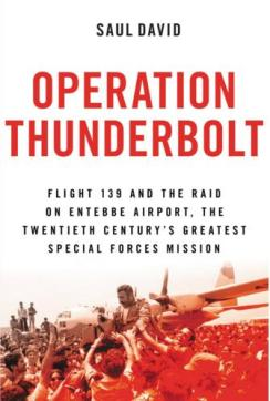 operation-thunderbolt-by-saul-david