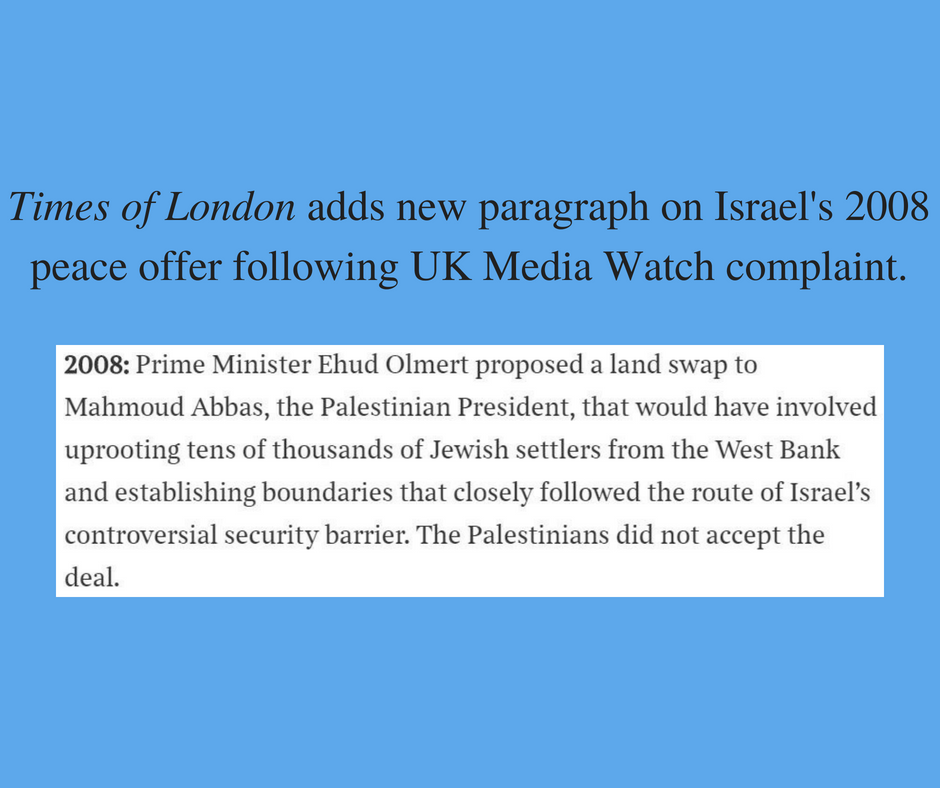 UKMW prompts Times of London to add paragraph on 2008 Israeli peace offer