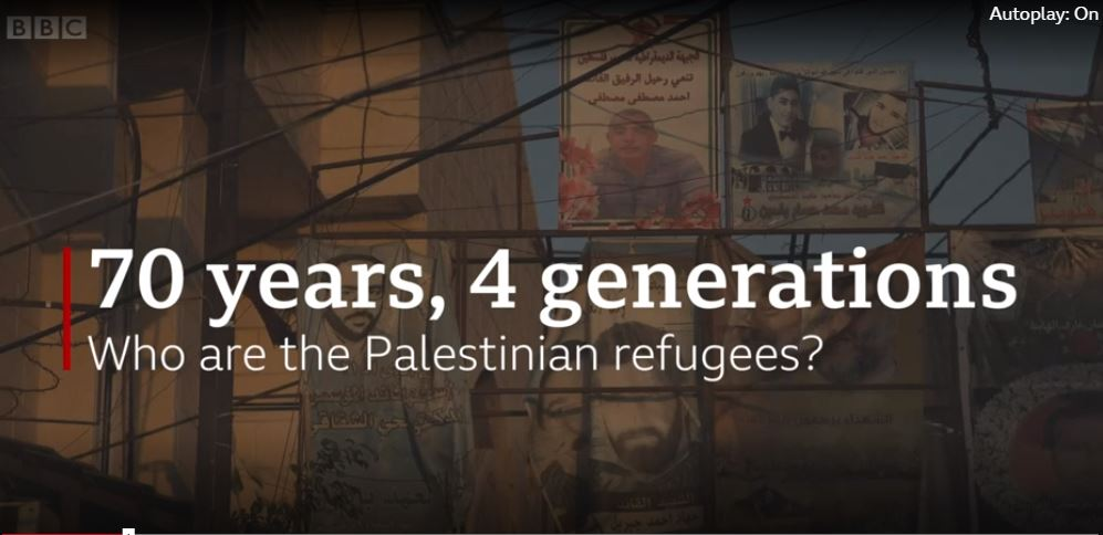 BBC perpetuates the narrative of perpetual Palestinian refugees